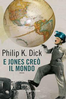 E Jones creò il mondo Book Cover