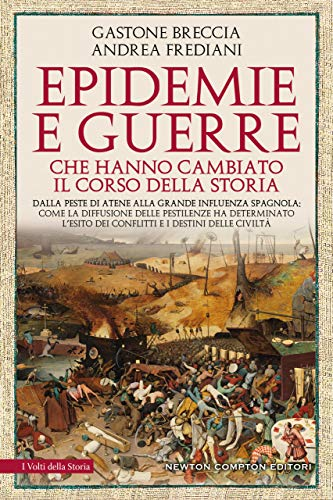 Epidemie e guerre che hanno cambiato il corso della storia Book Cover