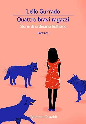 Quattro bravi ragazzi Book Cover