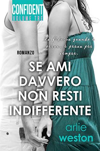Se ami davvero non resti indifferente Book Cover