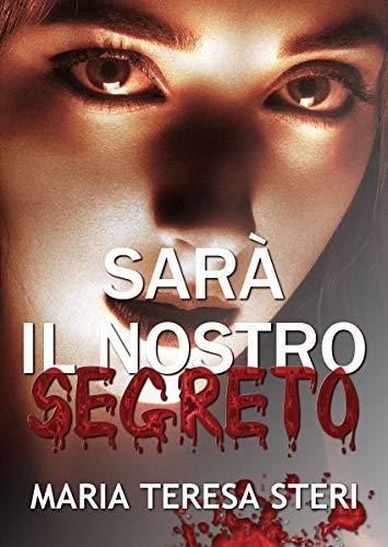 Sarà il nostro segreto Book Cover