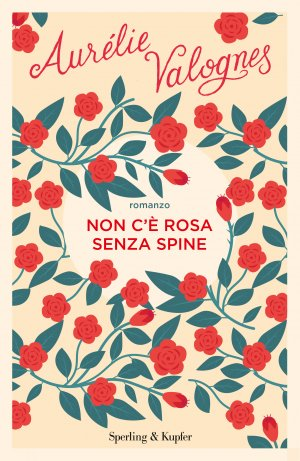 Non c'è rosa senza spine Book Cover