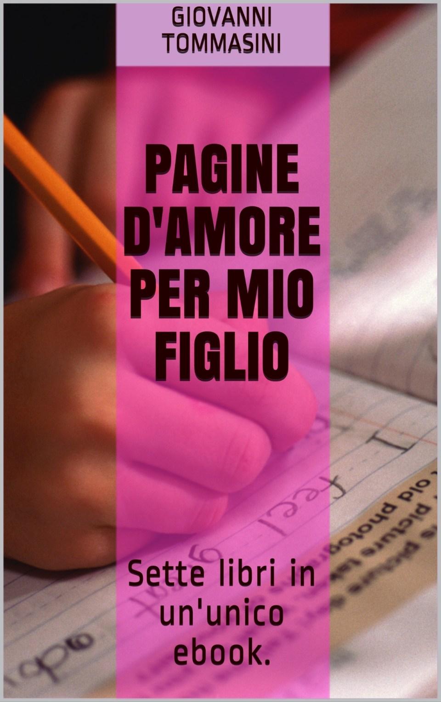 Pagine d'amore per mio figlio Book Cover