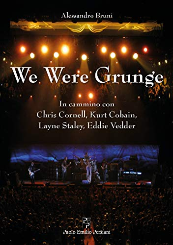We Were Grunge Book Cover