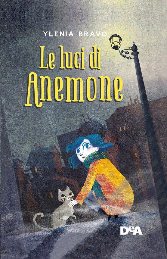 Le luci di Anemone. Una bambina coraggiosa si prepara a salvare la sua città Book Cover