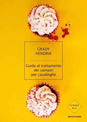 Guida al trattamento dei vampiri per casalinghe Book Cover