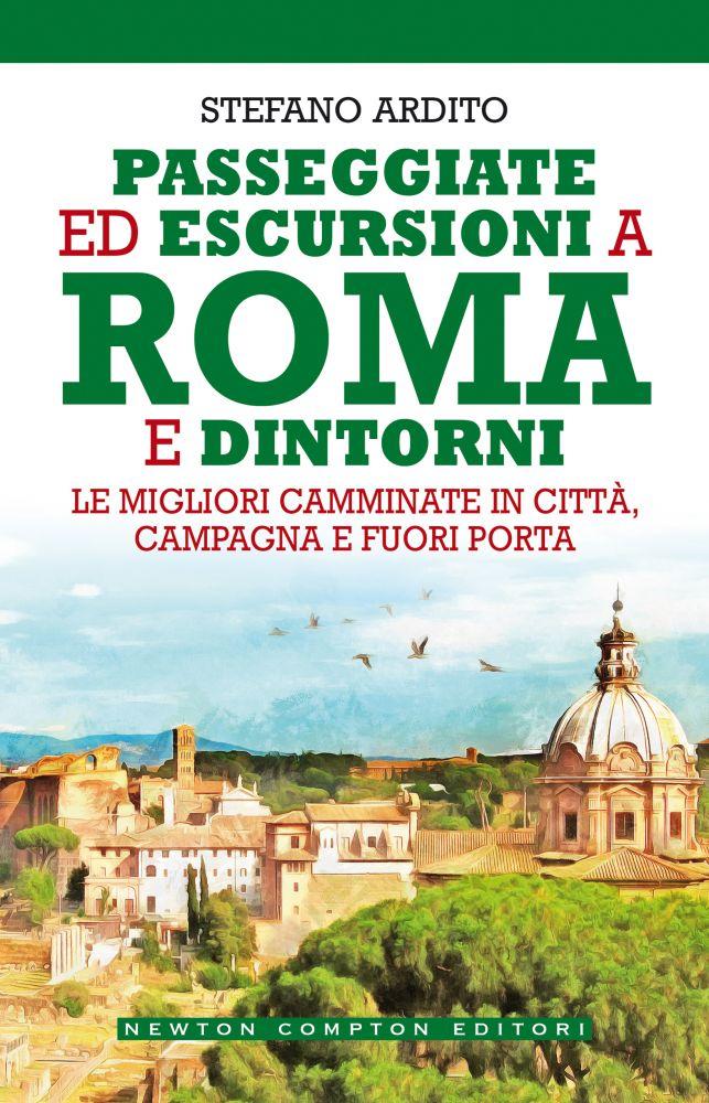 Passeggiate ed escursioni a Roma e dintorni Book Cover