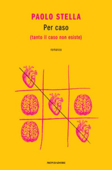 Per caso (tanto il caso non esiste) Book Cover