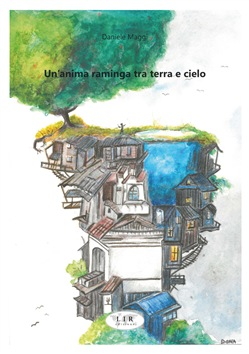 Un'anima raminga tra terra e cielo Book Cover
