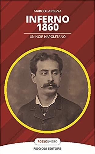 Inferno 1860. Un noir napoletano Book Cover