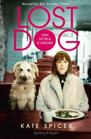 Lost Dog. Una storia d'amore Book Cover