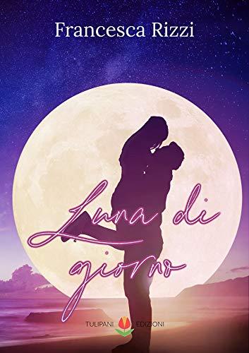 Luna di giorno Book Cover