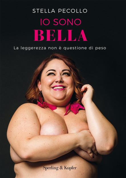 Io sono bella - La leggerezza non è questione di peso Book Cover