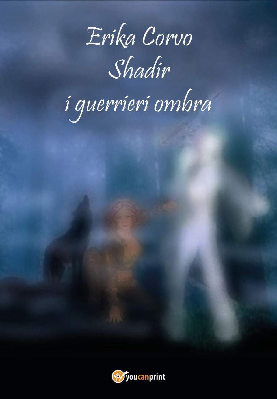 Shadir, i Guerrieri Ombra Book Cover