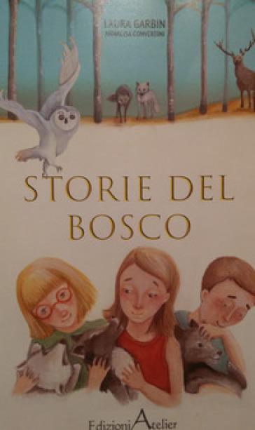 Le storie del bosco Book Cover