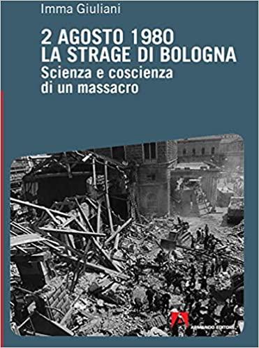 2 agosto 1980 La strage di Bologna Book Cover