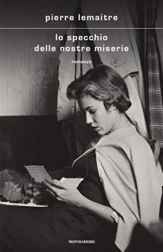 Lo specchio delle nostre miserie Book Cover