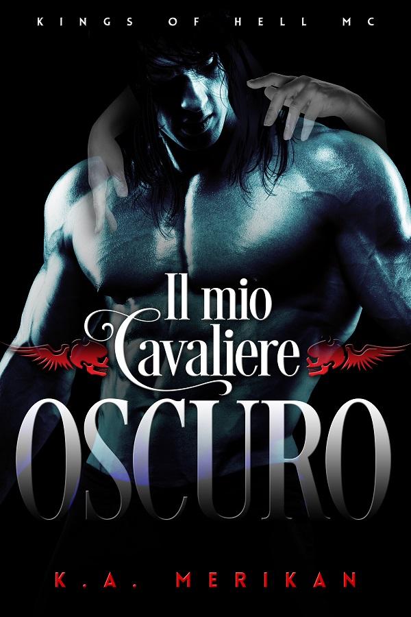 Il mio cavaliere oscuro Book Cover