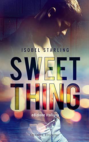 Sweet Thing – Edizione Italiana Book Cover