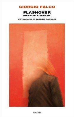 Flashover. Incendio a Venezia Book Cover