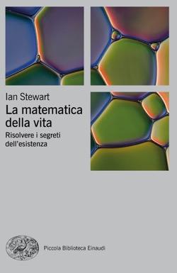 La matematica della vita. Risolvere i segreti dell'esistenza Book Cover