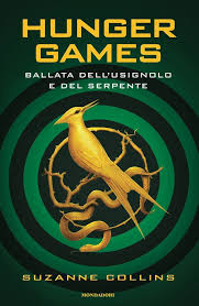 Hunger games - Ballata dell'usignolo e del serpente Book Cover