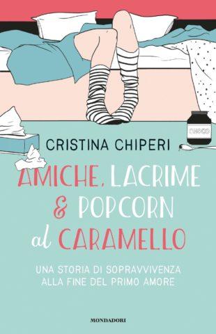 Amiche, lacrime e popcorn al caramello Book Cover