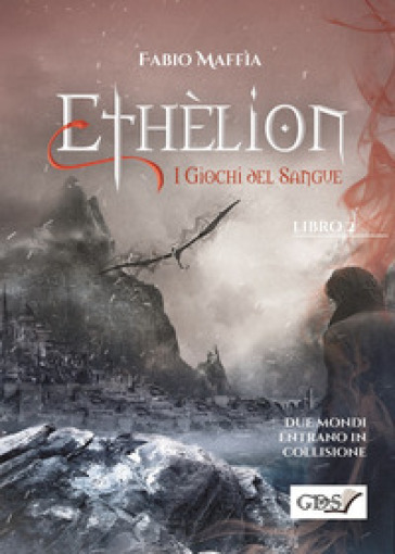 Ethelìon. I giochi del sangue Book Cover