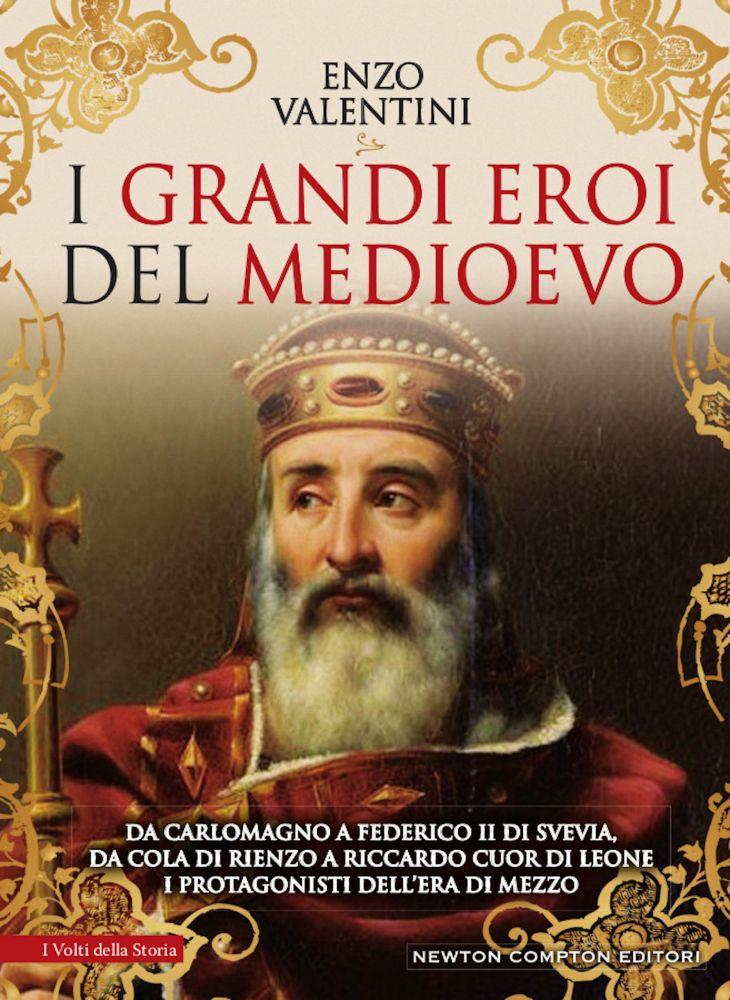 I grandi eroi del Medioevo Book Cover