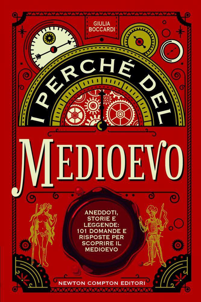 I perché del Medioevo Book Cover