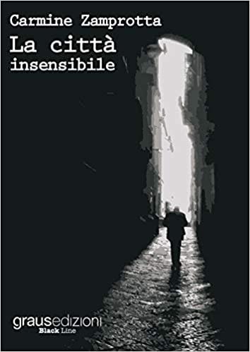 La città insensibile Book Cover