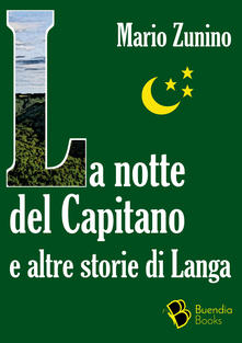 La notte del Capitano e altre storie di Langa Book Cover