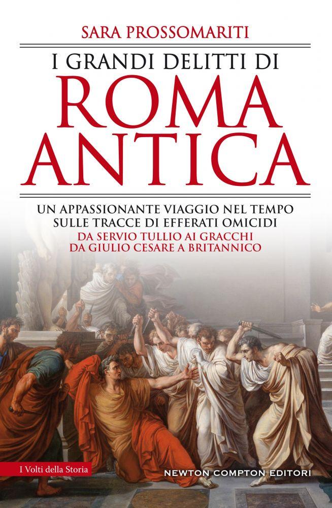 I grandi delitti di Roma Antica Book Cover