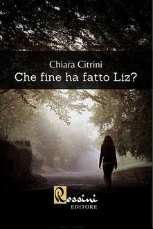 Che fine ha fatto Liz? Book Cover