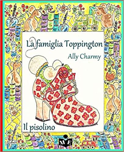 La famiglia Toppington. Il pisolino Book Cover