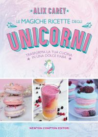 Le magiche ricette degli unicorni Book Cover