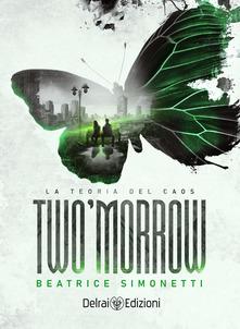 Two'Morrow. La teoria del caos Book Cover