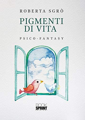 Pigmenti di vita Book Cover