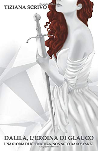 Dalila, l'eroina di Glauco Book Cover