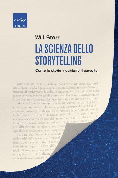 La scienza dello storytelling. Come le storie incantano il cervello Book Cover