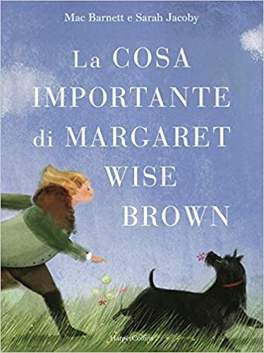 La cosa importante di Margaret Wise Brown Book Cover