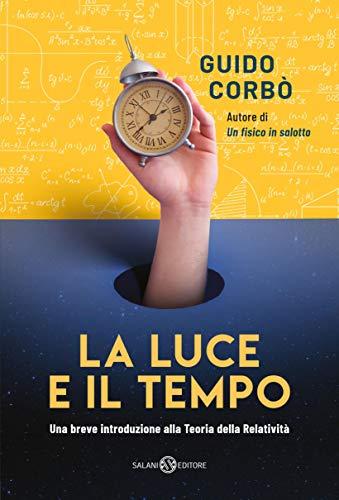 La luce e il tempo Book Cover
