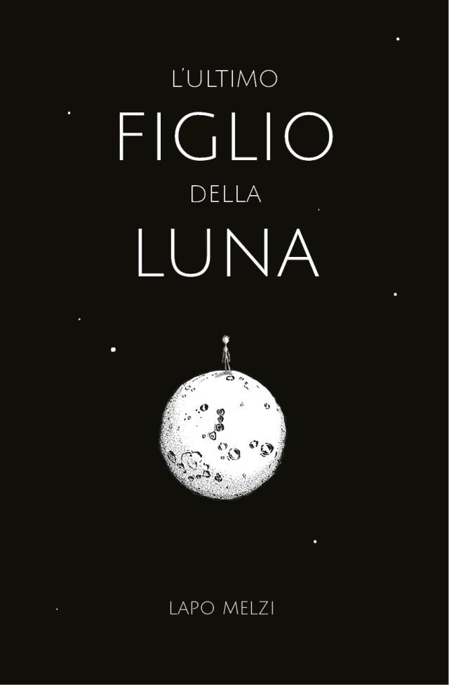 L'ultimo figlio della Luna Book Cover