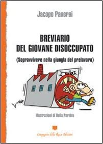 Breviario del giovane disoccupato (Sopravvivere nella giungla del prelavoro) Book Cover