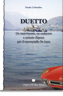 Duetto. Un matrimonio, un cadavere e un'auto d'epoca per il maresciallo De Luca Book Cover