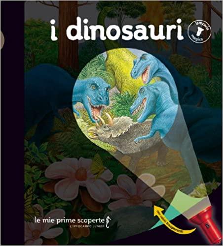 I dinosauri - Lampada magica Book Cover