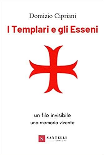 I Templari e gli Esseni Book Cover