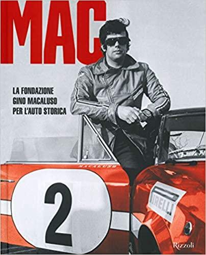 MAC La Fondazione Gino Macaluso per l'auto storica Book Cover