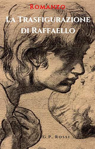 La Trasfigurazione di Raffaello Book Cover
