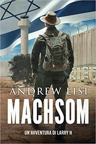 Machsom: Un'avventura di Larry H Book Cover